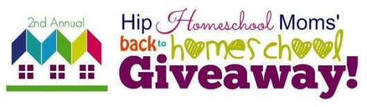 Hip Homeschool Moms Back to School Giveaway 2014